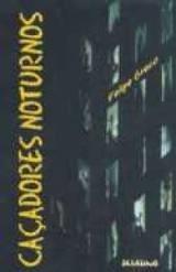 Livro Caçadores Noturnos - Feipe Greco - Perfeito Estado