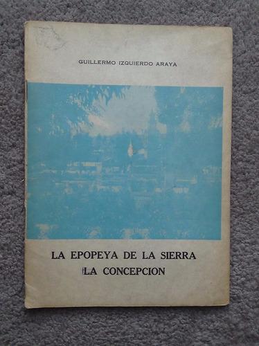 Epopeya De La Sierra La Concepcion  Guillermo Izquierdo 1974