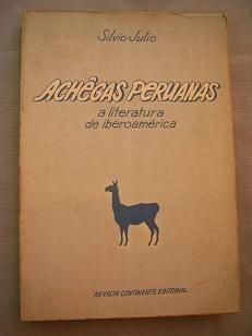 Achêgas Peruanas: A Literatura De Iberoamerica Silvio Julio