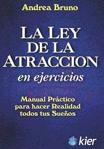 Ley De La Atraccion En Ejercicios Andrea Bruno - Libro Kier