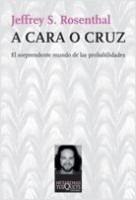 Rosenthal: A Cara O Cruz. Metatemas