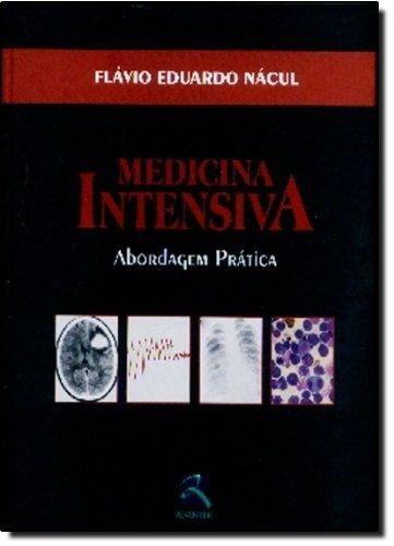 Medicina Intensiva - Abordagem Prática