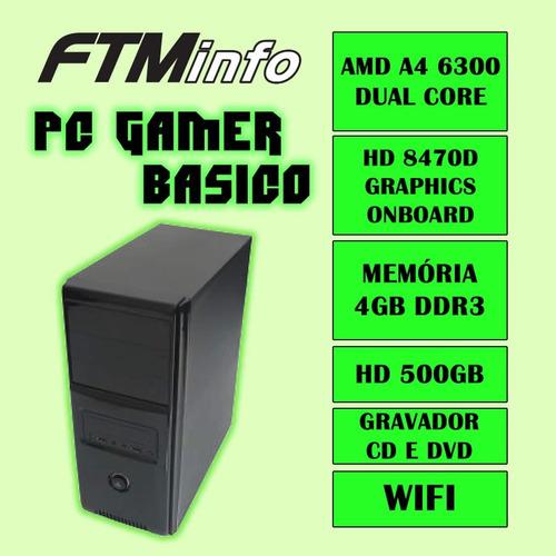 Cpu Gamer Amd A4 6300 4gb Hd 500gb Radeon 8370d Dvd-rw Wifi