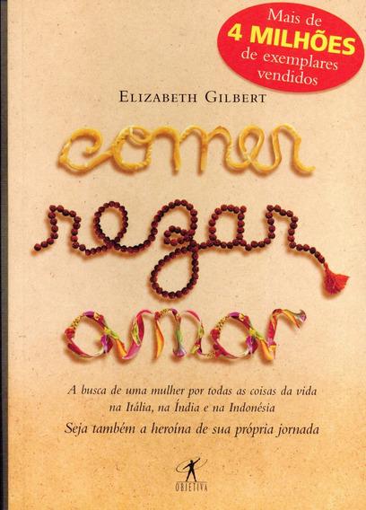 Livro Comer, Rezar, Amar - Elizabeth Gilbert - 342 Paginas