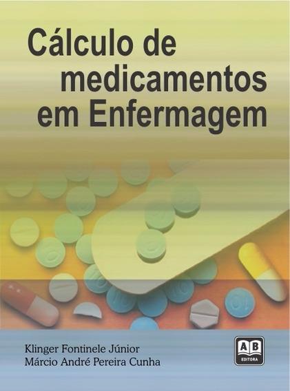 Cálculo De Medicamentos Em Enfermagem