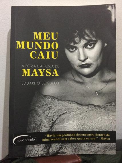 Meu Mundo Caiu - Biografia Maysa