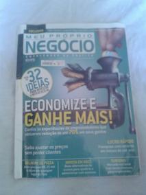 Revista Meu Próprio Negócio Economize Mais Ganhe Mais Ed. 73