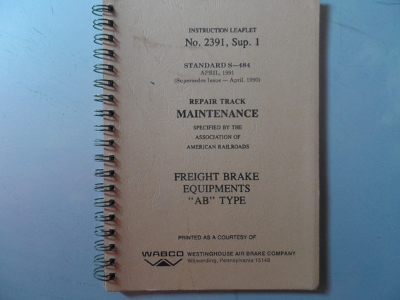 Livro Instructions For Maintenance Of Freight Brake Ab Type