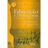 Educação E Democracia Praxis De Paulo Freire Em São Paulo