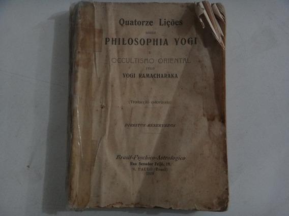 Filosofia Yogi Ocultismo Oriental Pelo Yogi Ramacharaka 1910