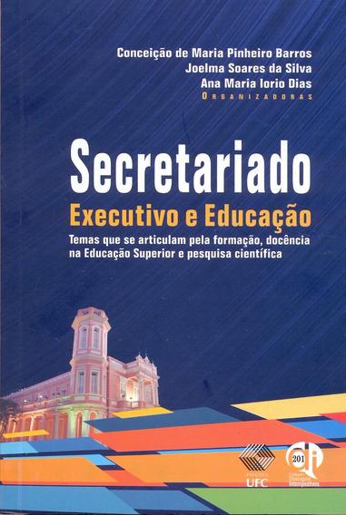 Livro: Secretariado Executivo E Educação.