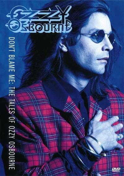 Dvd Ozzy Osbourne Don´t Blame Me
