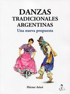 Danzas Tradicionales Argentinas - Hector Aricó - Libro