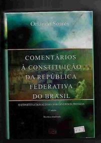 Comentários À Constituição Da República Federativa Do Brasil