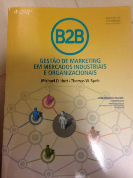 Gestão De Marketing Em Mercados Industriais E Organizacionai