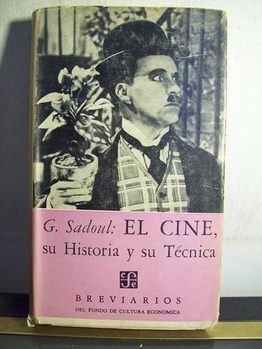 Adp El Cine Su Historia Y Su Tecnica Sadoul / Breviarios 29