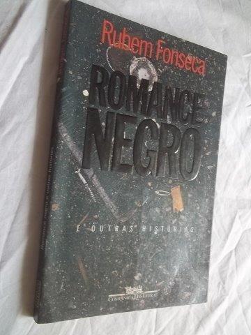 Livro - Rubem Fonseca - Romance Negro - Literatura