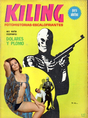 Imagen 1 de 1 de Revista Kiling 127 Fotonovela De Terror Ed Record 1984