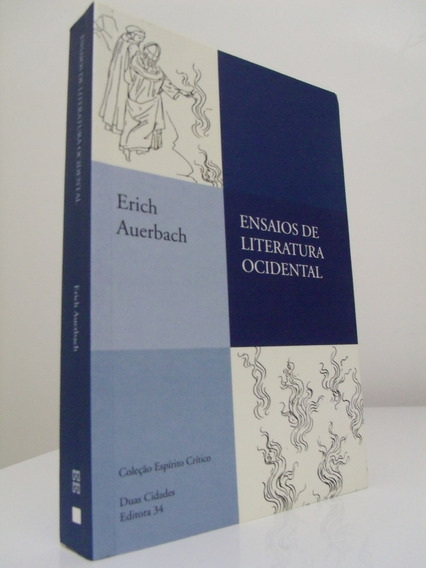 Livro - Ensaios De Literatura Ocidental - Erich Auerbach