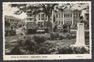 Foto Postal Antiga, 1953, Uberlandia, Praça Da República.