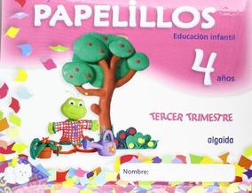 Papelillos 4 Años. 3º Trimestre; María Dolores Campuzano Va
