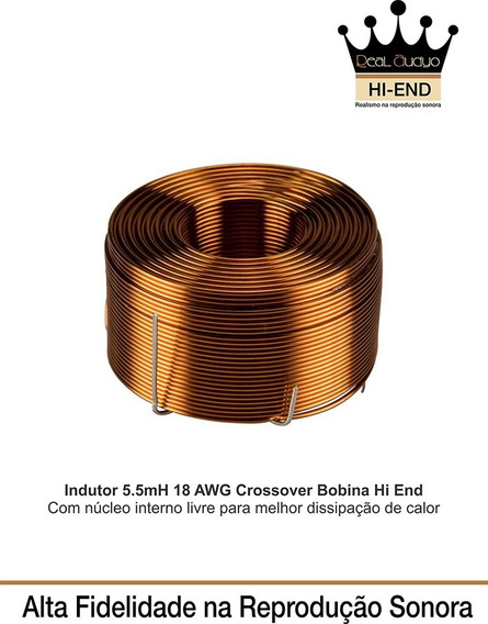 Indutor 5.5 Mh-18 Awg Divisor Frequencia Hi End Real Audyo