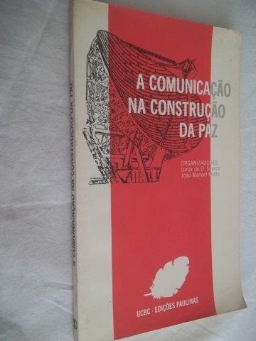 Livro - A Comunicação Na Construção Da Paz - Sociologia