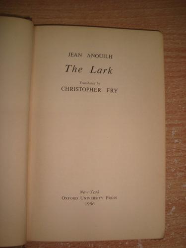 The Lark Jean Anouilh