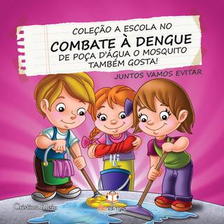 Livro A Escola No Combate À Dengue Poça Dágua