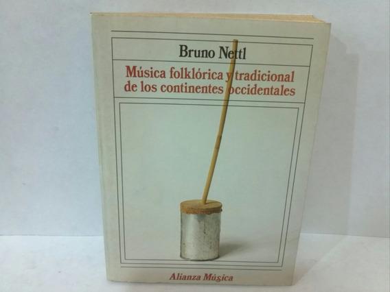 Musica Folklorica Y Tradicional De Los Continentes Bruno Net