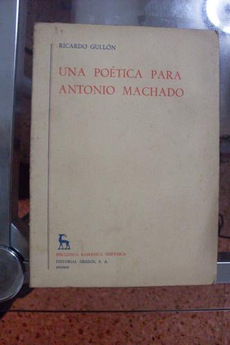 Una Poetica Para Antonio Machado