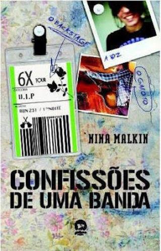 Livro Confissões De Uma Banda Nina Malkin