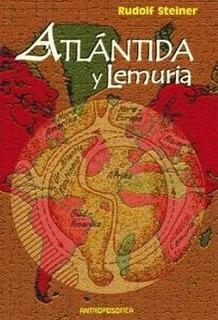 Atlantida Y Lemuria - Steiner