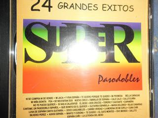 Cd Serie Super 24 Grandes Éxitos Pasodobles. Original Nuevo