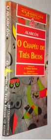 O Chapeu De Tres Bicos Pedro Antonio De Alarcon Livro /