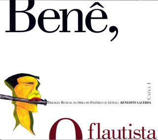 Box Set Benê, O Flautista (4 Cd