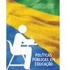 Livro Políticas Públicas Em Educação Bertha De Borja Reis Do
