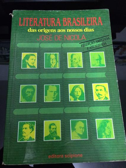 Livro Literatura Brasileira Das Origens Ao Nossos Dias