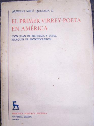 El Primer Virrey-poeta En America * Aurelio Quesada * Gredos