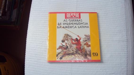 As Guerras De Independencia Da America Latina - Ed. Atica