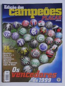 Placar Nº1159- Edição Dos Campeões 1999 Completa.