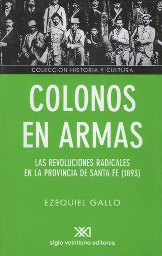 Colonos En Armas, Gallo, Ed. Sxxi