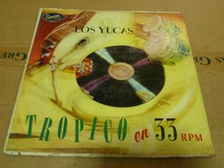 Los Yucas Tropico En 33 Rpm Lp Oferta 12