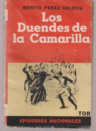Los Duendes De La Camarilla. Benito Perez Galdos