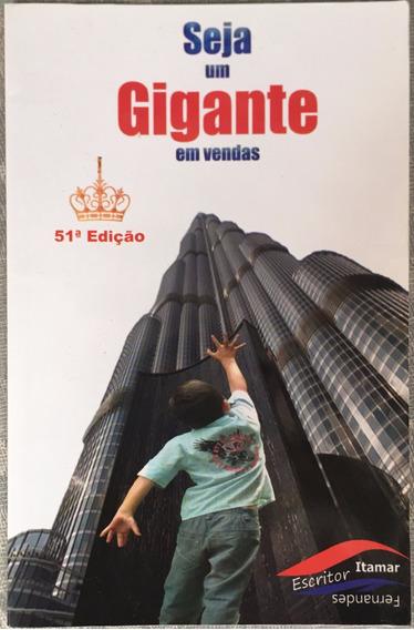 Livro Seja Um Gigante Em Vendas - Itamar Fernandes.