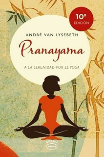 Pranayama - Van Lysebeth