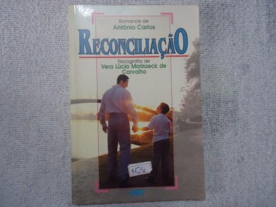 Livro Romance De Antônio Carlos Reconciliação N.1426 @@
