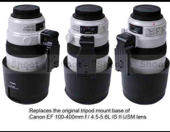 Sapata Para Lente Canon 100-400 Is Ii