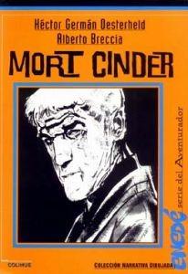 Oesterheld Y Breccia: Mort Cinder