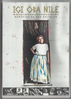 Dvd Ed. Especial Igi Oba Nile Memórias De Mãe Raidalva